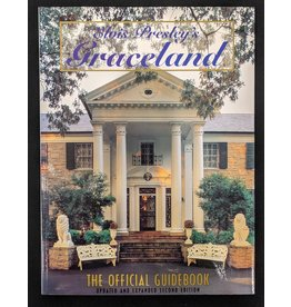 Presley Elvis Presley's Graceland The Official Guidebook Updated and Expanded Second Edition