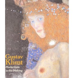 Klimt Gustav Klimt Modernism in the Making by Colin Bailey