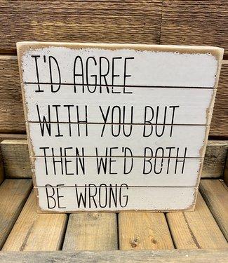Both be Wrong 8x8