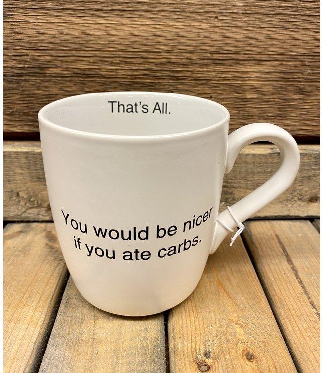 Mug If You Ate Carbs