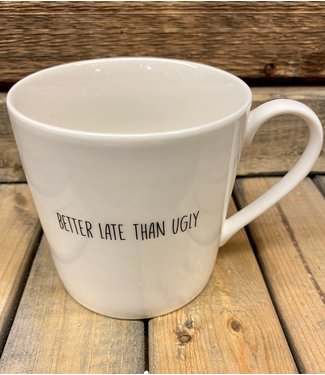 Cafe Mug - Better Late