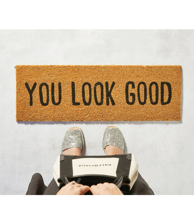 You Look Good Doormat