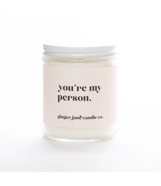 Ginger June Candle Co You're My Person Soy Candle