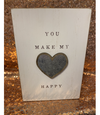 You Make My Heart Happy Plaque