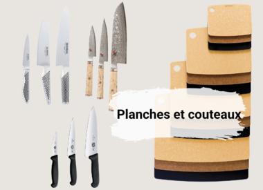 Planches et couteaux