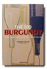 ASSOULINE The 100 Burgundy Wines