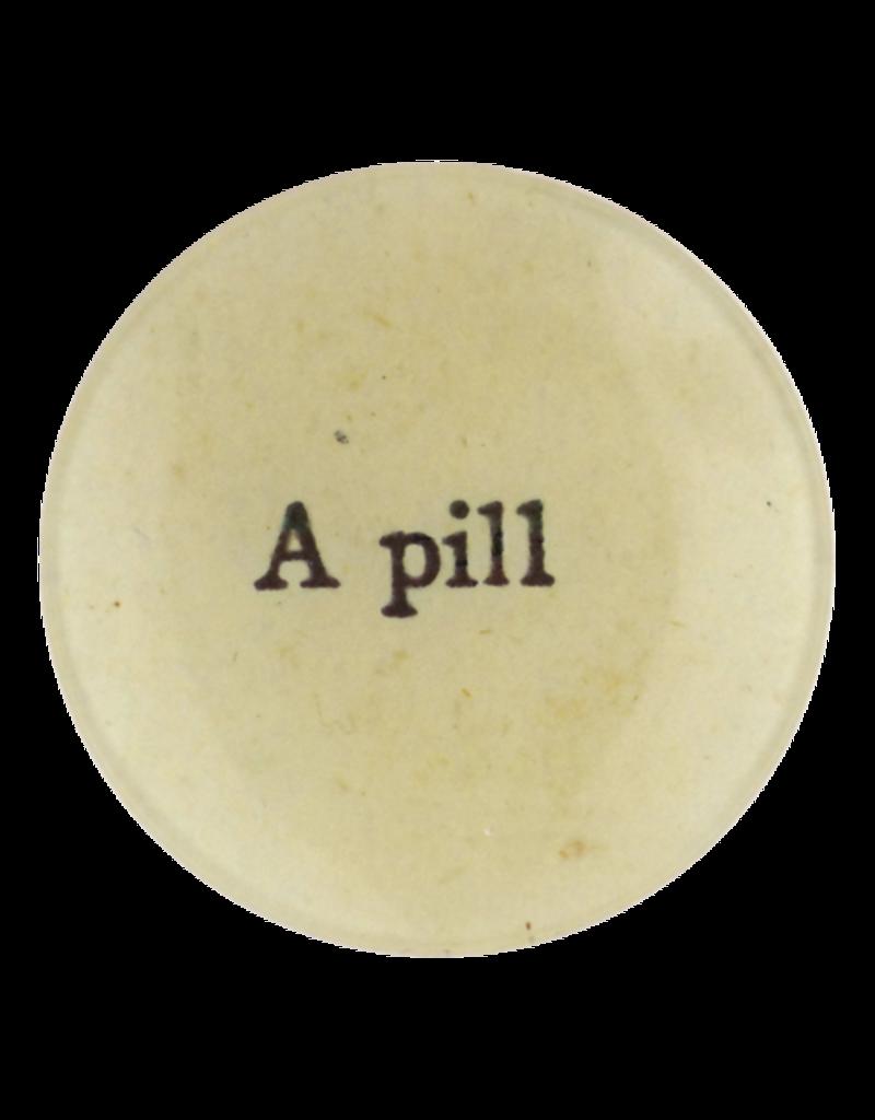 """JOHN DERIAN A Pill 4"""" Round Plate"""