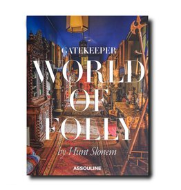 ASSOULINE Gatekeeper: World of Folly by Hunt Slonem