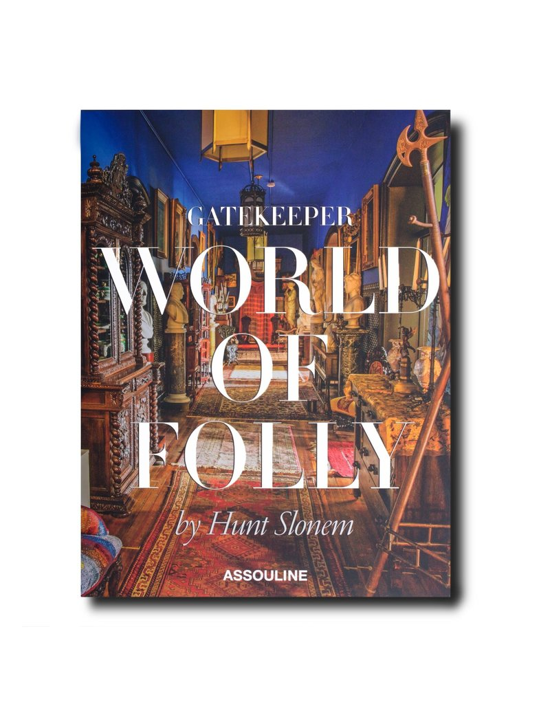 ASSOULINE Gatekeeper: World of Folly by Hunt Slonem