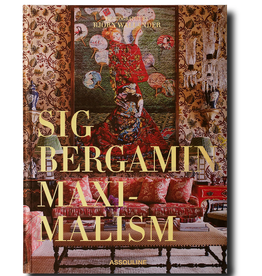 ASSOULINE Maximalism by Sig Bergamin