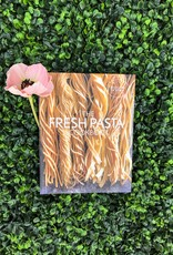 Fresh Pasta Cookbook by Williams Sonoma Test Kitchen