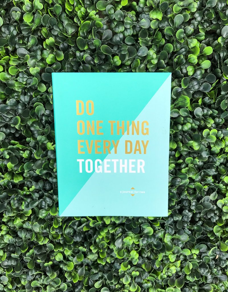 Do One Thing Every Day That Together: A Journal For Two by Robie Rogge & Dian G. Smith