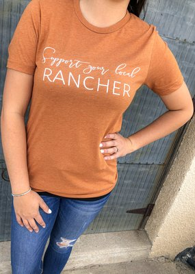 Support Your Local Rancher Tee