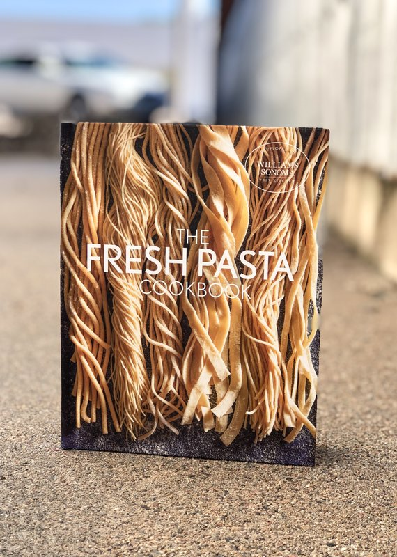 Fresh Pasta Cookbook by Williams Sonoma Test Kitchen