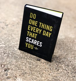 Do One Thing Every Day That Scares You: A Journal by Robie Rogge & Dian G. Smith