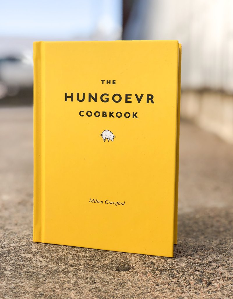 The Hungoevr Cookbook by Milton Crawford