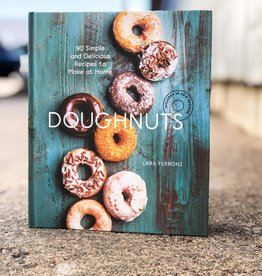 Doughnuts (90 Simple and Delicious Recipes to Make at Home) Lara Ferroni
