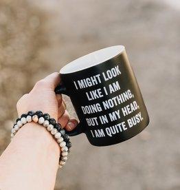 I Might Look Like Coffee Mug