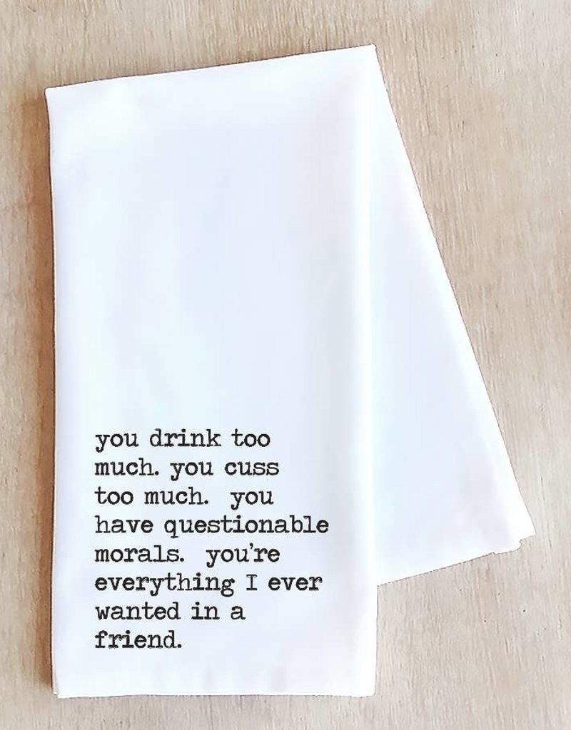 Everything I Ever Wanted Tea Towel