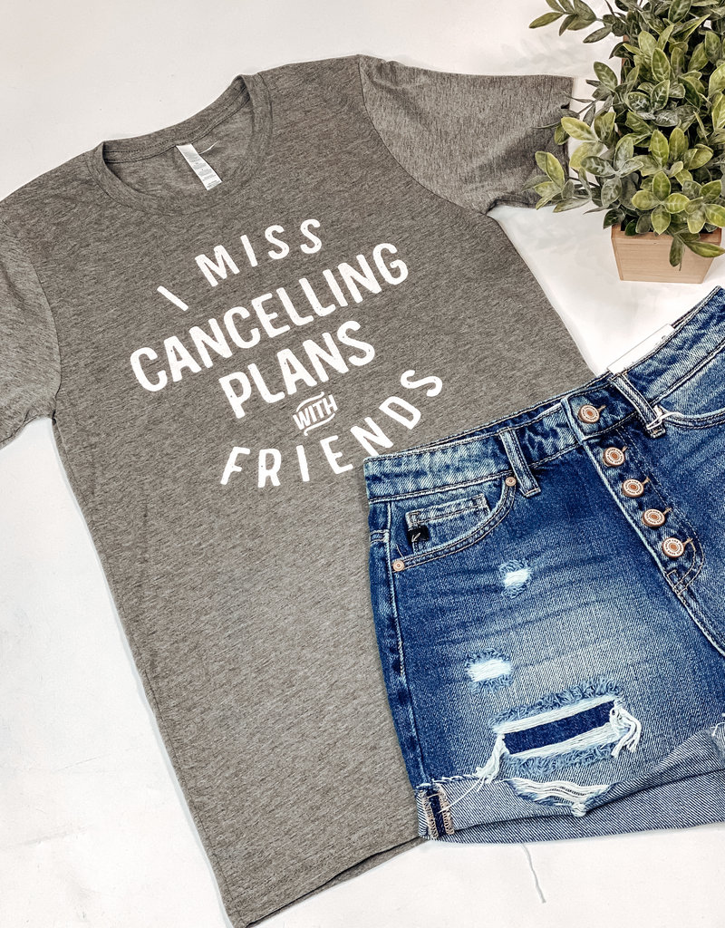 509 Broadway I Miss Cancelling Plans Tee