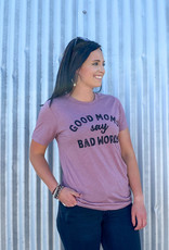509 Broadway Good Moms Say Bad Words Tee