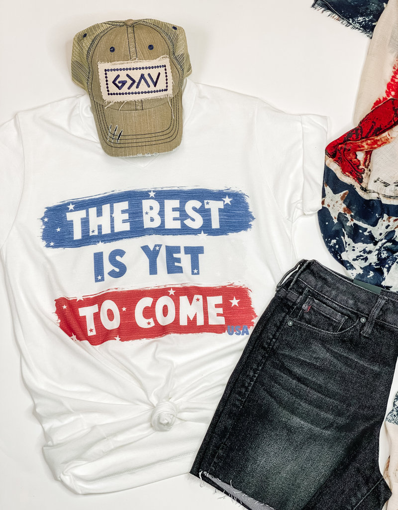 509 Broadway The Best is Yet to Come Tee