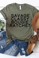 509 Broadway Savage, Classy, Bougie,Ratchet Tee