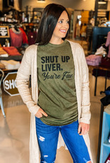 509 Broadway Shut Up Liver Tee