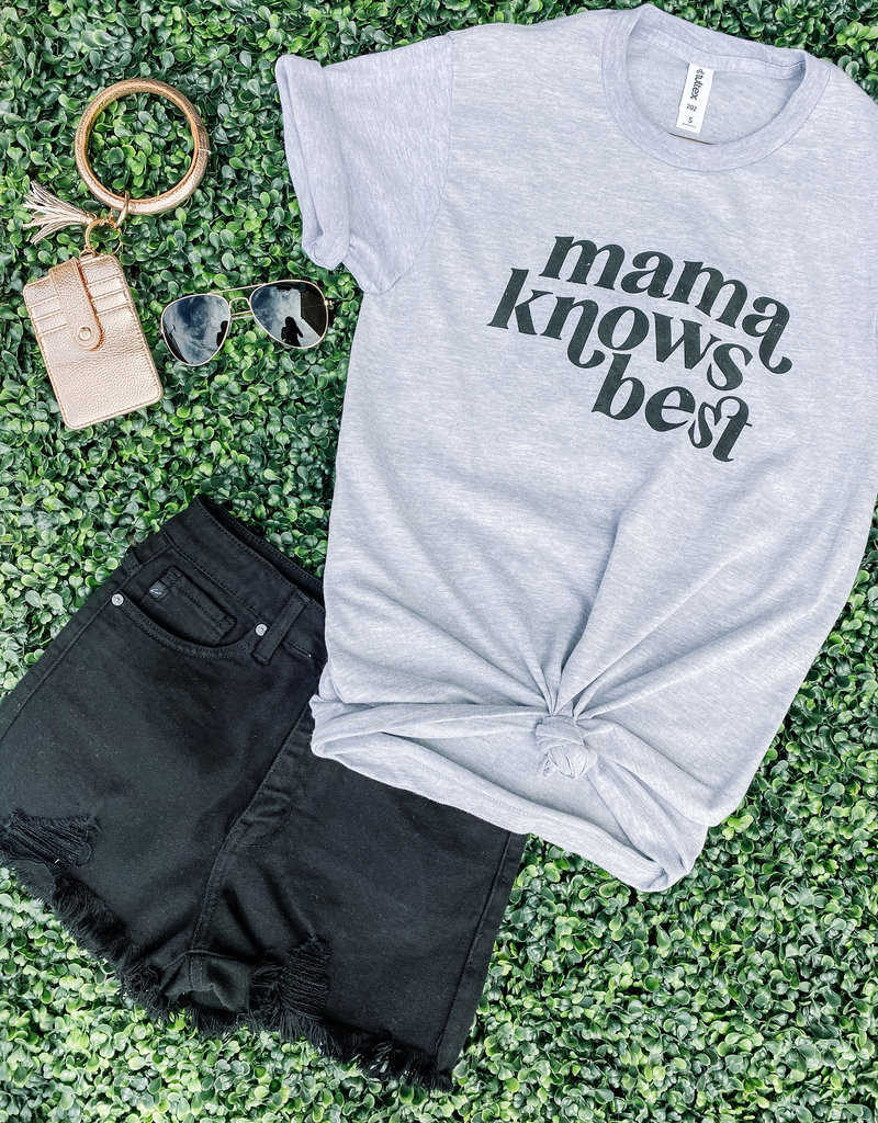 509 Broadway Mama Knows Best Tee