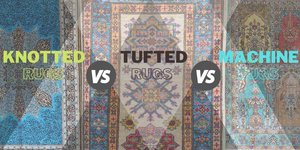 HAND-KNOTTED, HAND-TUFTED, AND MACHINE-MADE RUGS