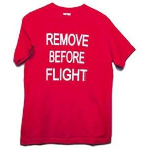 T Shirt Remove Before Flight