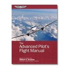 THE ADVANCED PILOT'S FLIGHT MANUAL ASA