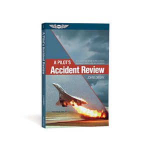 ASA A PILOT'S ACCIDENT REVIEW
