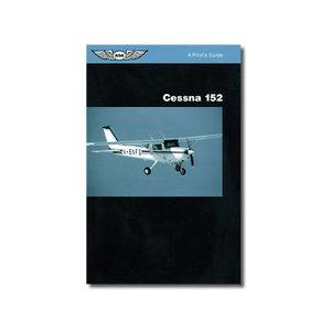 CESSNA 152 PILOT'S GUIDE ASA