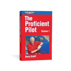ASA THE PROFICIENT PILOT VOLUME 1