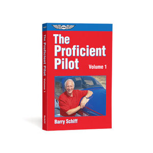 ASA THE PROFICIENT PILOT VOLUME 1