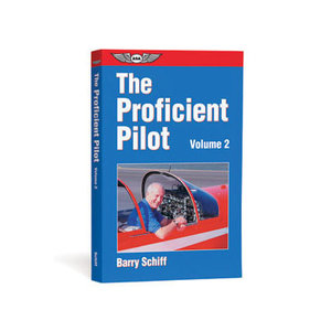 ASA THE PROFICIENT PILOT VOLUME 2