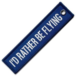 I'D RATHER BE FLYING KEYCHAIN EMBROIDERED