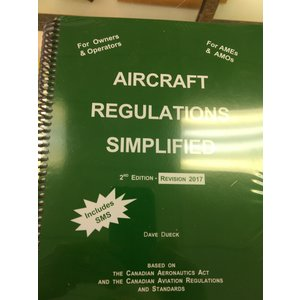 AIRCRAFT REGULATIONS SIMPLIFIED by Dueck