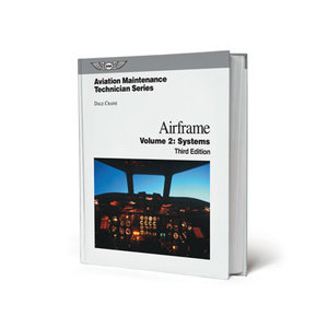 ASA AVIATION MAINTENANCE TECHNICIAN VOLUME 2 SYSTEMS