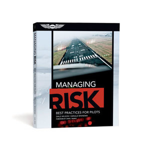 ASA MANAGING RISK: BEST PRACTICES FOR PILOT