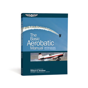 ASA THE BASIC AEROBATIC MANUAL