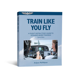 Train Like You Fly: Guide to Scenario-Based Training  ASA