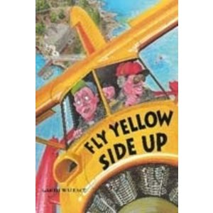 Fly Yellow Side Up book  by Garth Wallace