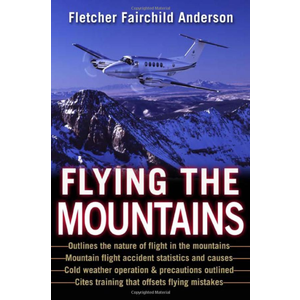 FLYING THE MOUNTAINS by Fletcher Fairchild Anderson