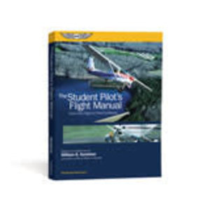 ASA The Student Pilot's Flight Manual