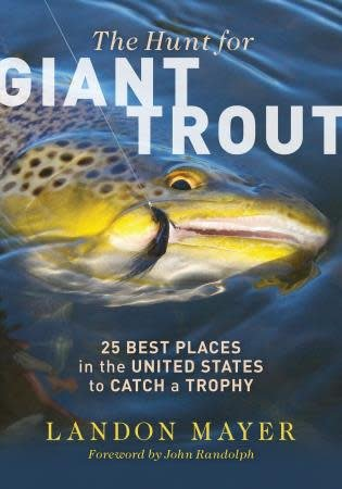 Books The Hunt For Giant Trout