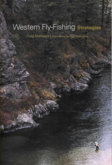 Western Fly Fishing Strategies