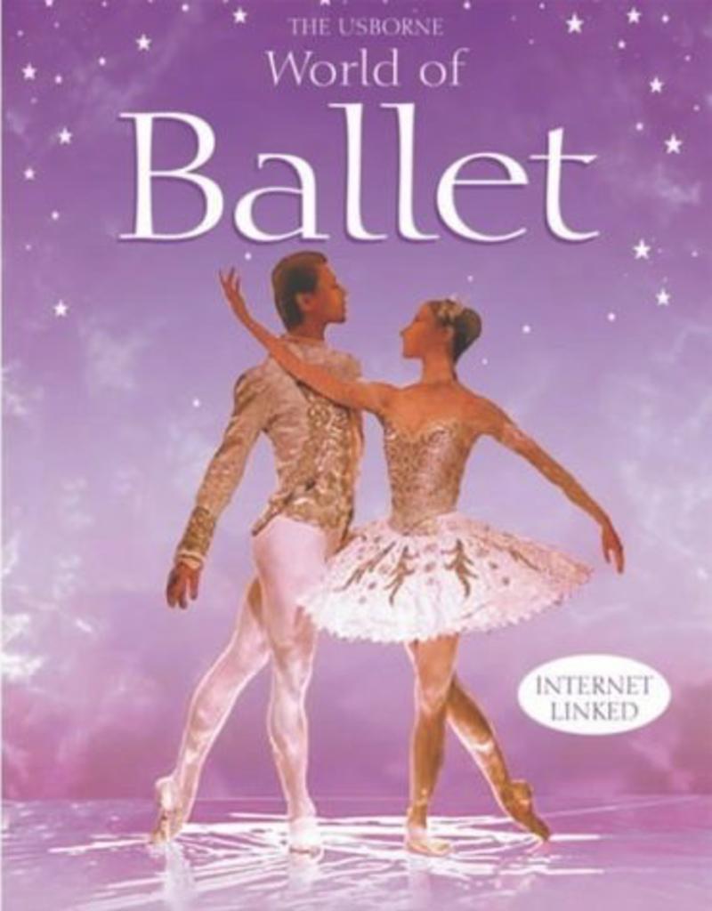 Usborne World of Ballet Book (Internet Linked)