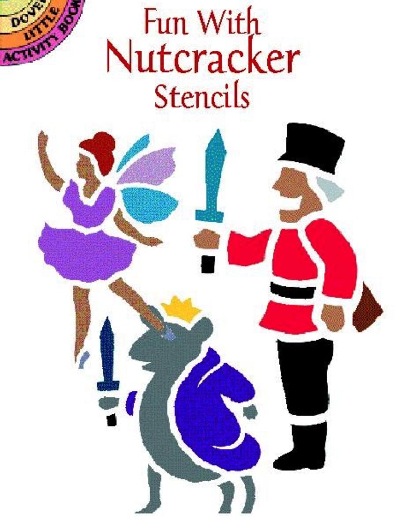 Dover Fun with Nutcracker Stencils